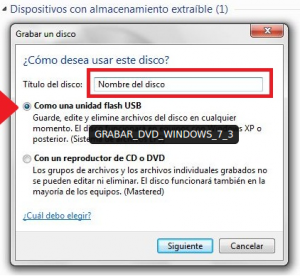 Como grabar un CD o DVD en Windows 7 sin programas